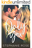 Only You: A Friends-to-Lovers Second Chance Romance (Second Chances Book 2)