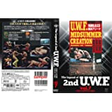 The Legend of 2nd U.W.F. vol.7 1989.7.24博多&8.13横浜 [DVD]