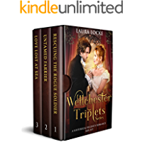 Wellchester Triplets Series: A Historical Regency Romance Box Set