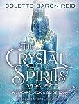 Crystal Spirits Oracle: A 58-Card Deck and Guidebook