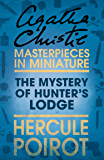 The Mystery of Hunter's Lodge: A Hercule Poirot Short Story