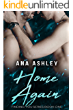 Home Again (Finding You Book 1)