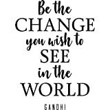 """My Vinyl Story """"Be The Change Gandhi Quote Inspirational Motivational Wall Decal Art for School Living Room Home Office Decor 24x17 inches"""