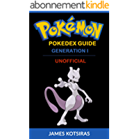 Pokemon Pokedex Guide Generation I: Unofficial Book (English Edition)