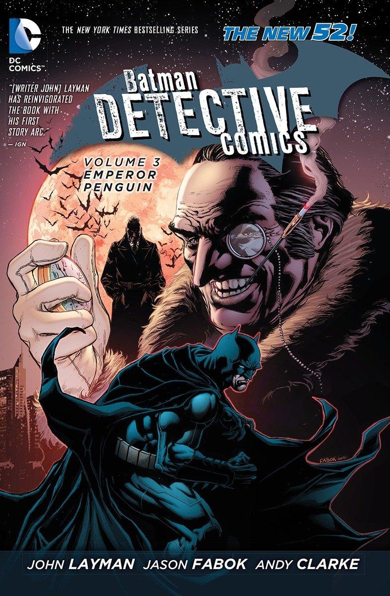 Download Batman: Detective Comics Vol. 3: Emperor Penguin (The New 52) pdf