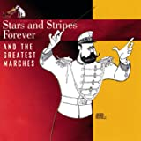 Stars And Stripes Forever And The Greatest Marches