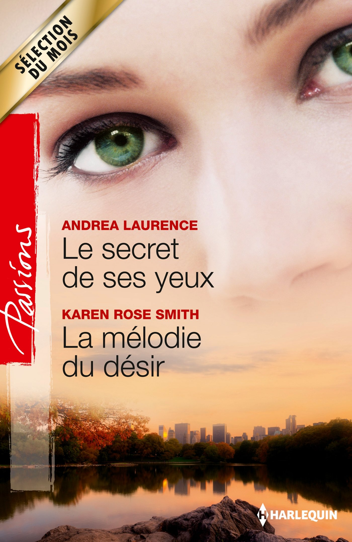 [Complète-Passions] Millionaires of Manhattan - Andrea Laurence