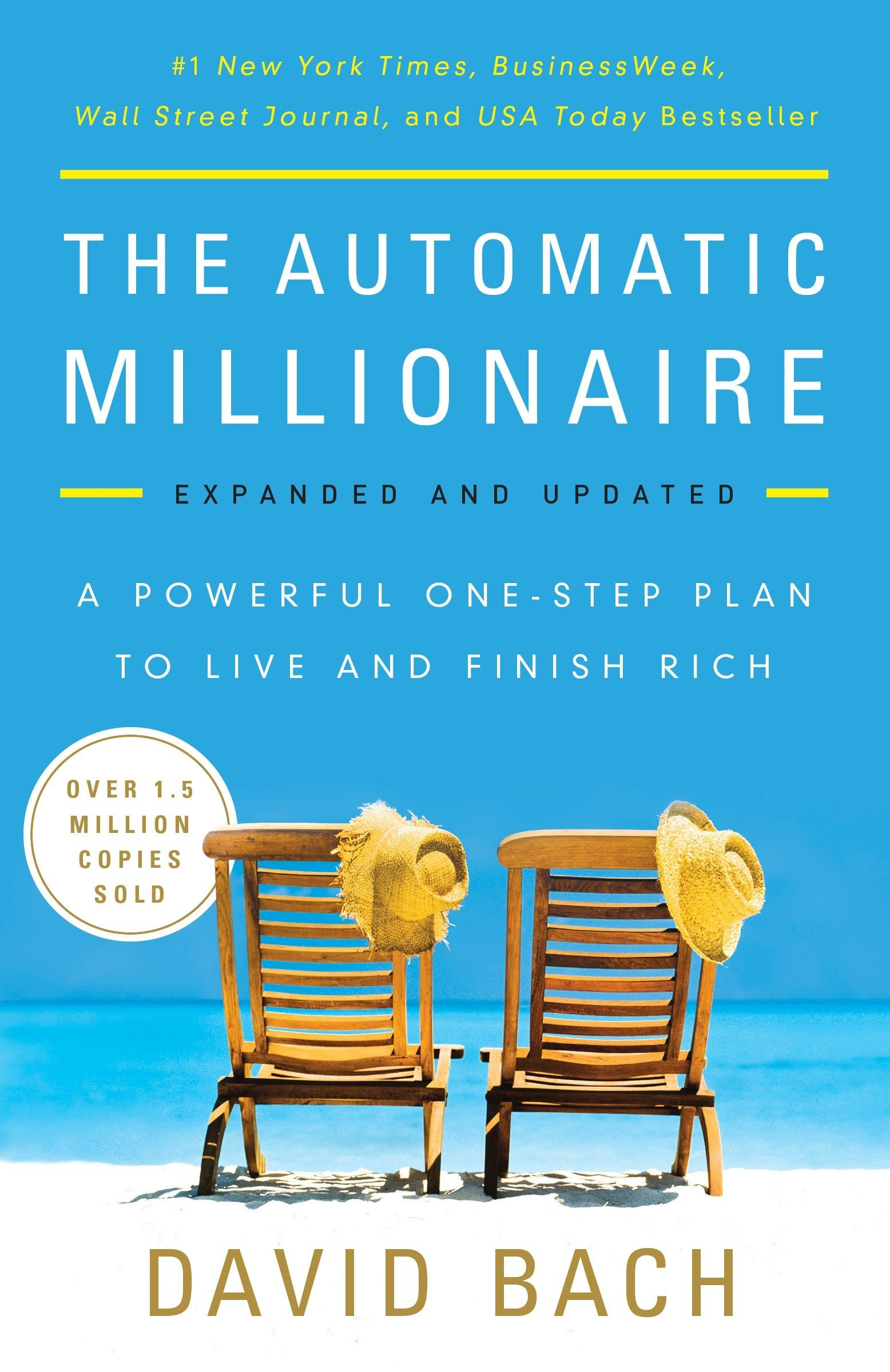 the automatic millionaire expanded and updated a powerful one step plan to live and finish rich