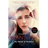 Brain on Fire: My Month of Madness (English Edition)