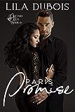 Paris Promise: Billionaire Club Romance: Paris Trilogy #3 (Orchid Club Book 6)