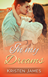 In My Dreams (First Tracks Book 2)