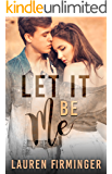 Let It Be Me (Fated Love Book 3)