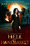 Hell in a Handbasket: A Demon Romance (Sin Demons Book 2)