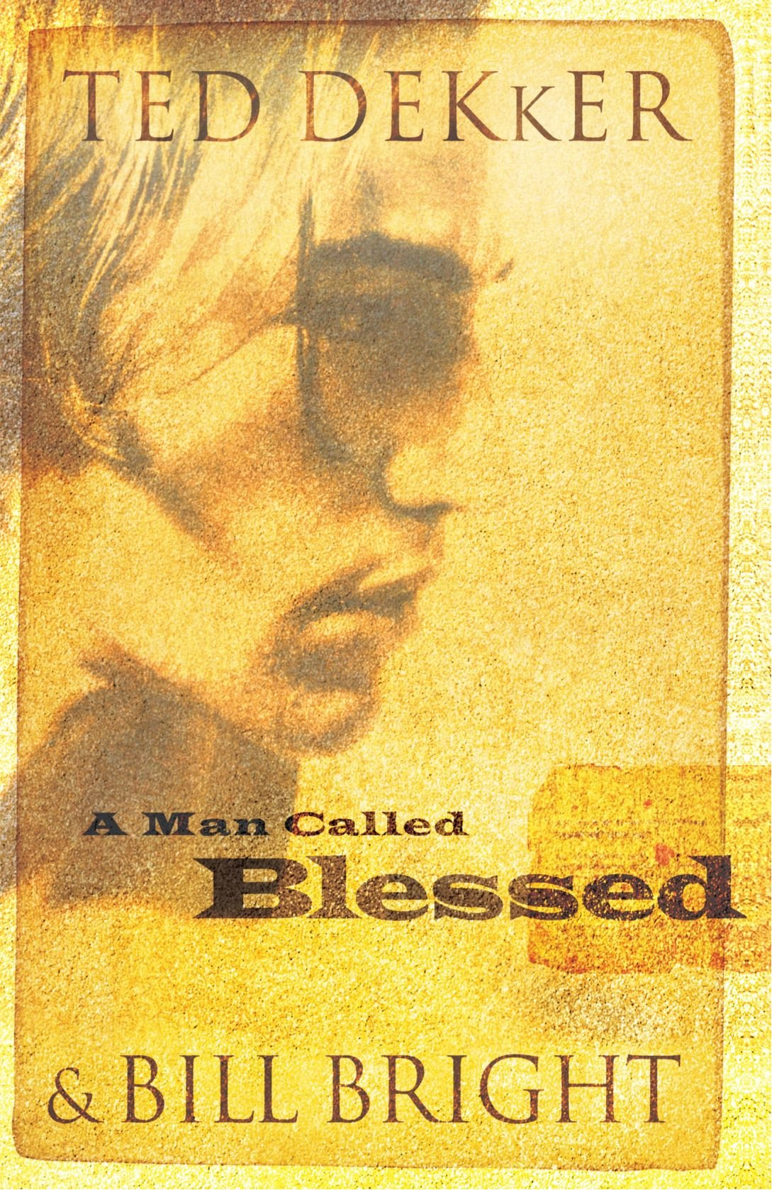 A Man Called Blessed: Ted Dekker: 9780849945144: Amazon com