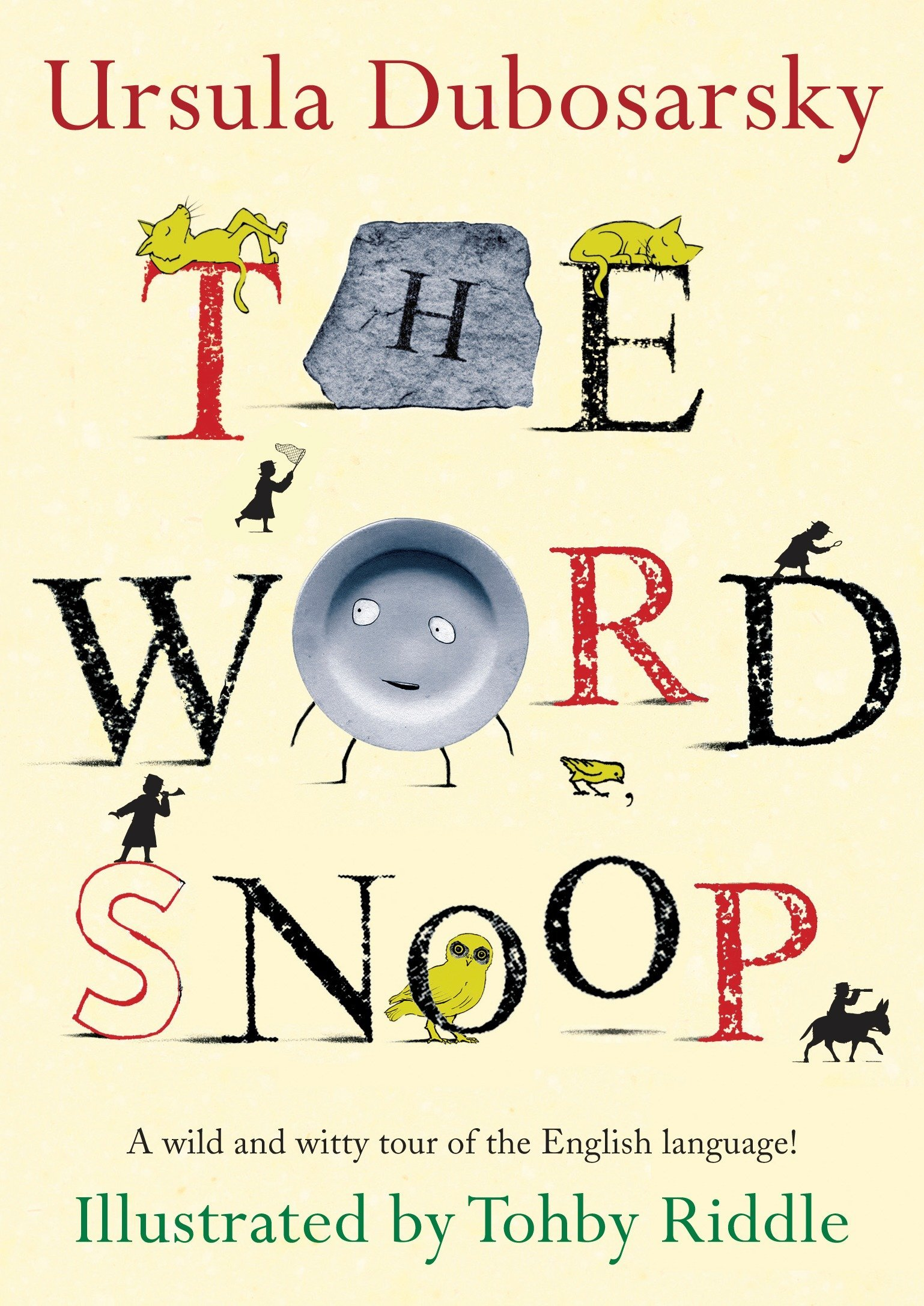 The Word Snoop: A Wild and Witty Tour of the English Language! by Dial
