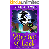 Witch out of Luck (A Blair Wilkes Mystery Book 6)