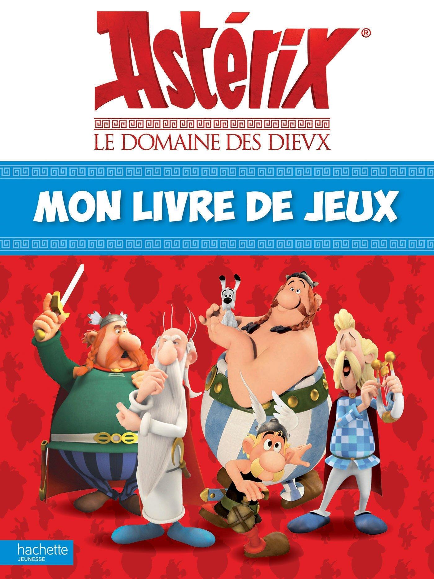 Asterix Le Domaine Des Dieux Mon Livre De Jeux French