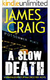 A Slow Death (Kriminalinspektor Max Drescher Book 1)