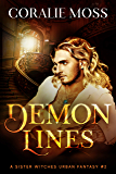 Demon Lines: A Sister Witches Urban Fantasy #2