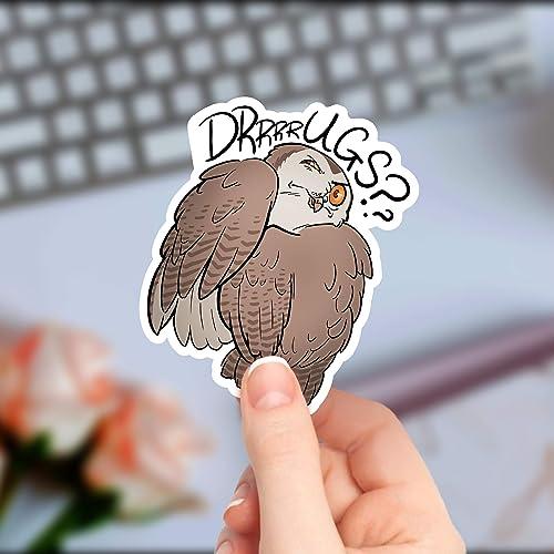 Cute Sticker Laptop Decal Who Invited Him?? Drrrrugs Owl Sticker Vinyl Sticker