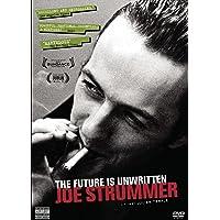 The Future is Unwritten: Joe Strummer
