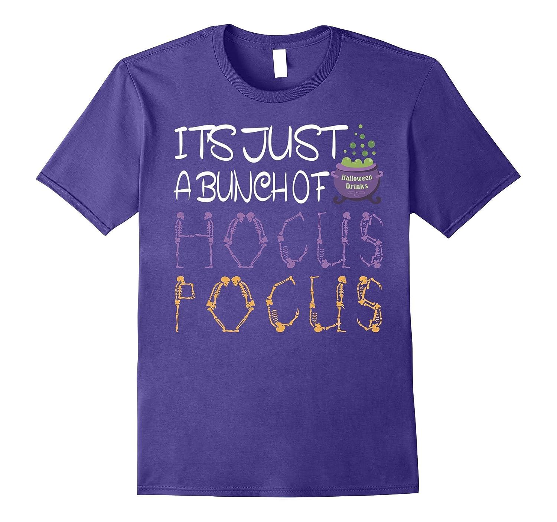 It's Just A Bunch Of Hocus Pocus T-Shirt Halloween Gift Tee-FL