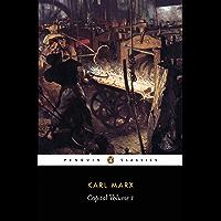 Capital: A Critique of Political Economy (Das Kapital series Book 1)