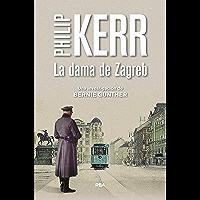 La dama de Zagreb: Serie Bernie Gunther X
