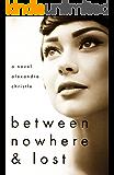 Between Nowhere & Lost