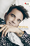 Reveal: Robbie Williams: Enthüllungen