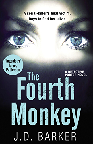 The Fourth Monkey: A twisted thriller you won�t be able to put down