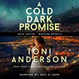 A Cold Dark Promise: Cold Justice, Book 9