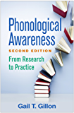 Phonological Awareness, Second Edition: From Research to Practice (Challenges in Language and Literacy)