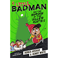 Little Badman and the Invasion of the Killer Aunties