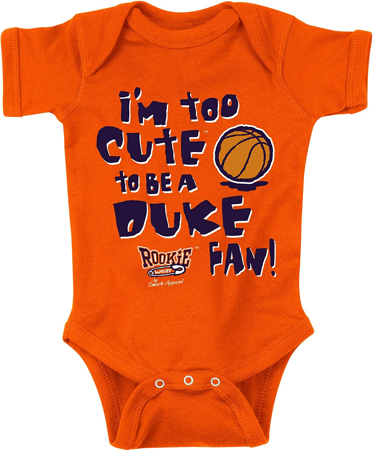 Smack Apparel Syracuse Basketball Fans Orange Onesie or Toddler Tee NB-4T Im Too Cute to be a Duke Fan