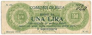Cartamoneta.com 1 Lira Buono COMUNALE Comune BUIA WWI Firma E Timbro GENNAIO 1918 MB+