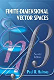 Finite-Dimensional Vector Spaces: Second Edition