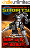 Shorty: A Mech Warrior's Tale (Shortyverse Book 1)