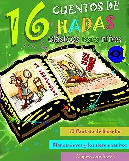 16 cuentos de hadas clásicos para niños (Spanish Edition)