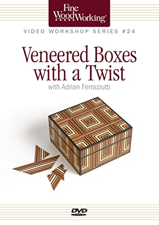 Amazon Com Fine Woodworking Video Workshop Series Veneered Boxes