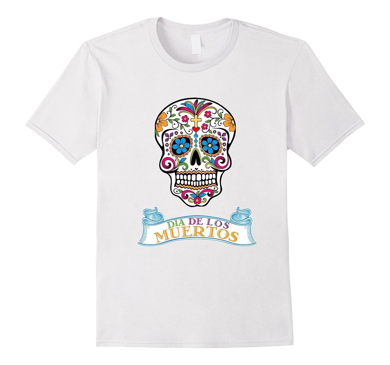 065a7dda5 Sugar Skull Dia De Los Muertos Day of the Dead T-Shirt-ANZ ⋆ Anztshirt