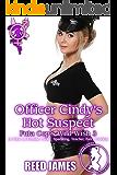 Officer Cindy's Hot Suspect (Futa Cop's Wild Wish 3): (A Futa-on-Female, Public, Spanking, Teacher, Fairy Erotica)