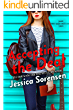 Accepting the Deal (Signed with a Kiss Book 1)