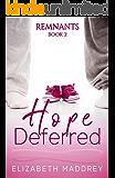 Hope Deferred (Remnants Book 2)