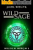 Wild Sage (Wilder Witch Cozy Mystery Book 1)