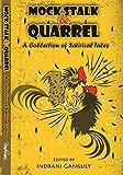 Mock, Stalk & Quarrel: A collection of Satirical Tales
