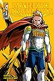 My Hero Academia, Vol. 17: Lemillion