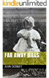 Far Away Hills (Rita's story Book 1)