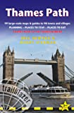 Thames Path: Trailblazer British Walking Guide: Thames Head to the Thames Barrier (London) - 99 Large-Scale Maps & Guides to 98 Towns & Villages: ... Stay, Places to Eat (British Walking Guides)