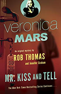 Amazon veronica mars an original mystery by rob thomas the veronica mars 2 an original mystery by rob thomas mr kiss fandeluxe Ebook collections